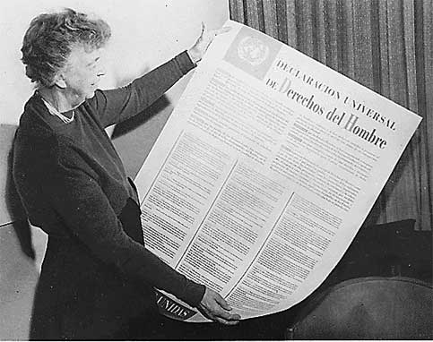 Eleanor Roosevelt chaired the UN Human Rights Commission, which drafted the Universal Declaration