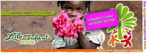 Cliquez ici pour accéder au site de l'école associative  Ile aux enfants  située à Anosibe, Tananarive, Madagascar